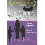 The Memory of You (Paperback)By Laurie Kellogg