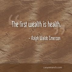 The first wealth is health. – Ralph Waldo Emerson #quote