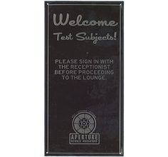 WELCOME TEST SUBJECTS TIN WALL SIGN