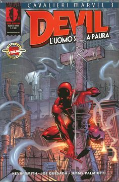 "Guardian Devil part 3, ""Distopia"" - Kevin Smith (storia), Joe Quesada (matite), Jimmy Palmiotti (chine) - Marvel Italia,  agosto 1999"