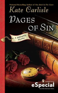Pages of Sin (2012) (Book 4.5 in the Bibliophile Mystery series) A Novella by Kate Carlisle