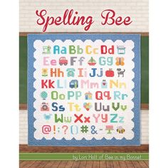 Spelling Bee Book Lori Holt of Bee in my Bonnet #ISE-916 Go back to school with Lori Holt of Bee in my Bonnet's fourth book! Spelling Bee includes instructions for 100 letter, number, punctuation and picture blocks in two sizes PLUS 18 quilt projects. Over 190 pages of full color instructions.  ***COMING OUT IN JULY 2017*** Pre-order to receive a free signed bookmark plus get entered in a Lori Holt prize pack drawing worth $225