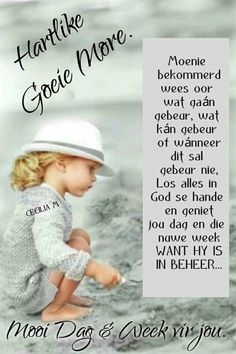 Good Morning Prayer, Good Morning Messages, Morning Prayers, Good Morning Quotes, Lekker Dag, Evening Greetings, Afrikaanse Quotes, Goeie More, Morning Inspirational Quotes