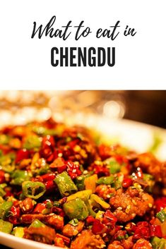 Recommendations for what to eat in Chengdu and where to eat in Chengdu, in Sichuan, China. #Chengdu #China #ChineseFood #Sichuan #Szechuan