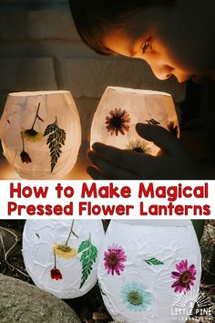 This kid-friendly glowing lantern nature craft will certainly become a spring and summer tradition! ideas for kids Magical Pressed Flower Lanterns Crafts To Sell, Diy And Crafts, Crafts For Kids, Arts And Crafts, Magic Crafts, Kids Diy, Projects For Kids, Craft Projects, Craft Ideas