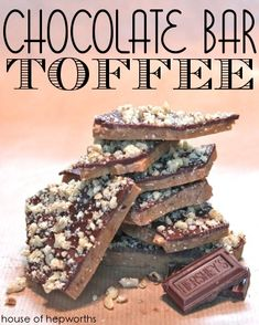 Chocolate Bar Toffee - very easy to make, only 6 ingredients. This is a perfect treat for the holidays. Great gift for a friend, neighbor, or teacher. Recipe from houseofhepworths.com