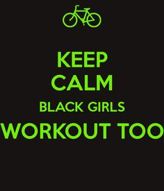 Black girls work out