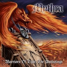 Mythra Warriors of Time. Proper NWOBHM from a proper NWOBHM band.