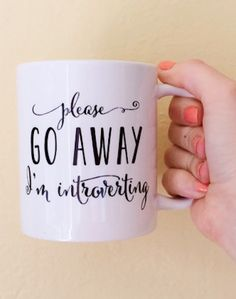 'please go away, I'm introverting' mug