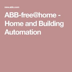 ABB-free@home - Home and Building Automation