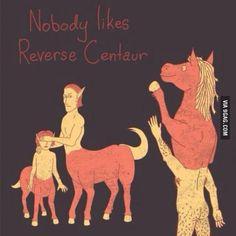 Poor Reverse Centaur