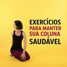 Exercícios para ter uma coluna saudável  (Antes de fazer consulte um profissional)