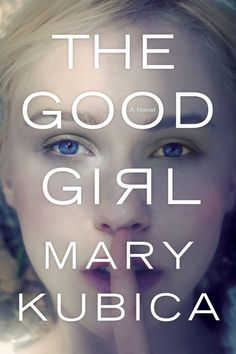 "The Good Girl by Mary Kubica. A thrilling page turner. ""An addictively suspenseful and tautly written thriller, The Good Girl is a propulsive debut that reveals how even in the perfect family, nothing is as it seems. Good Girl, I Love Books, Great Books, Books To Read, My Books, Quote Books, Book Qoutes, Amazing Books, Reading Lists"