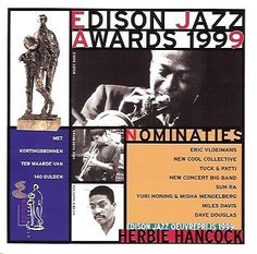 Edison Jazz Awards 1999 - Nominaties (feat. Herbie Hancock, Eric Vloeimans, New Cool Collective a.m.m.)