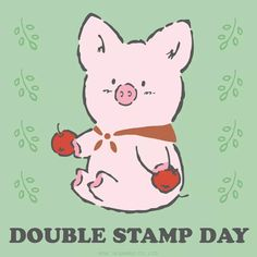 Double Stamp Day!
