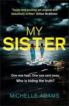My Sister: A gripping psychological thriller with a shock... https://www.amazon.co.uk/dp/B01EG862BW/ref=cm_sw_r_pi_dp_x_Hl-XzbA7XENXM