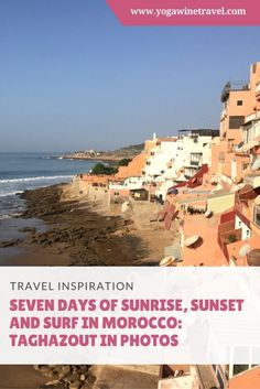 Yogawinetravel.com: Seven Days of Sunrise, Sunset and Surf in Morocco - Taghazout in Photos