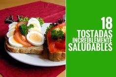 18 tostadas increiblemente saludables y deliciosas que puedes usar como desayuno o snack para que puedas darle variedad a tu dieta