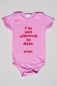 I need to get this for my goddaughter!  LOL ... her father and godfather will make sure she wears it!