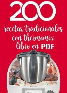 Libro gratis thermomix en pdf : 200 recetas tradicionales Publicado por librosthermomix.es , este libro en pdf es una recopilación de recetas transcritas manualmente de … leer