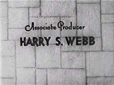 Title sequence. Associate producer credit for Harry S. Webb | Fast Bullets (1936); directed by Harry S. Webb (billed as Henrí Samuels); for Reliable Pictures