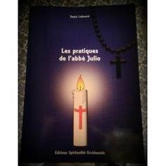 Les pratiques de l'abbé Julio
