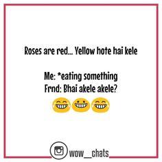 Desi Quotes, Desi Memes, Bff Quotes, Best Friend Quotes, Sarcastic Quotes, Funny Quotes, Funny Adult Memes, Funny School Jokes, Crazy Funny Memes