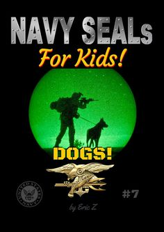 Kids Books: Get the Navy SEALs DOGS for FREE! Free Dogs, Navy Seals, Special Forces, This Book, Product Launch, Books, Kids, Young Children, Libros