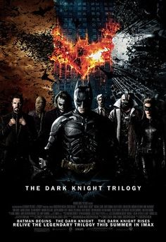 the dark knight trilogy (begins/darkknight/rising)