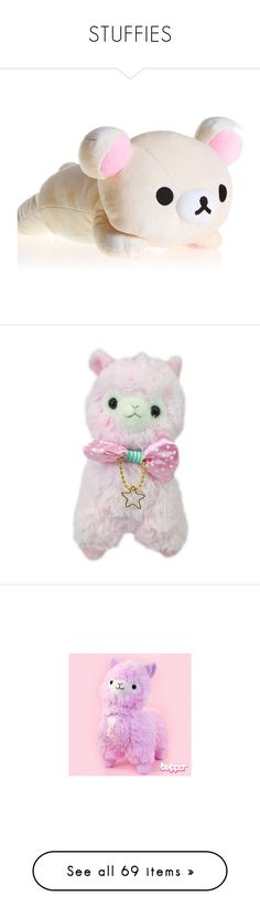 """""""STUFFIES"""" by soft-grunge7292 ❤ liked on Polyvore featuring plushie, fillers, plushies, stuffed animals, fillers - pink, accessories, cute, lolita, filler and toys"""