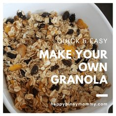How to make granola easy recipes and where to buy ingredients in Manila, Philippines- Happy Pinay Mommy Healthy Alternatives, Healthy Options, Make Your Own Granola, Easy Recipes, Easy Meals, Dried Mangoes, Manila Philippines, Filipino, Raisin