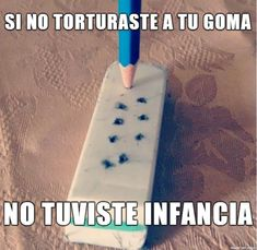 Si no torturaste a tu goma. #humor #risa #graciosas #chistosas #divertidas