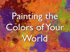 """""""Wait no longer to create your life's masterpiece.""""  Enjoy and please share with a friend.  NEW POST: Painting the Colors of Your World (http://www.mtnuniversal.com/painting-the-colors-of-your-world/)   Join our email club at www.mtnuniversal.com to receive your very own blog updates and more.  Blog Page - http://www.mtnuniversal.com/mtn-universal-blog/ Follow us on Twitter - https://twitter.com/FearNotBeWeird Like us on Facebook - https://www.facebook.com/mtnuniversal"""