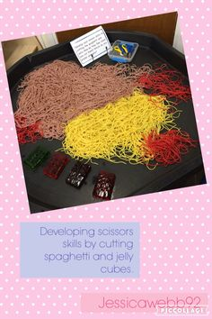 Developing scissors skills by cutting spaghetti and jelly cubes. EYFS – to Cutting Activities, Eyfs Activities, Nursery Activities, Motor Skills Activities, Gross Motor Skills, Preschool Activities, Work Activities, Tuff Spot, Finger Gym