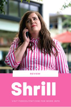 Review of Shrill on Hulu Aidy Bryant#shrill #review #faatpostivity #bodypositivity #hulu #reviews Lindy West, John Cameron Mitchell, Aidy Bryant, Chic And Curvy, The Mindy Project, Man Child, Fat Women, First Dates, Black Women