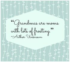 Quotes About Grandmas