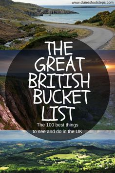 The 100 best things to see and do in the UK, chosen by travel bloggers! What's on your Great British Bucket List?