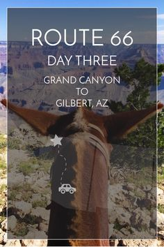3/14 days of Route 66. Grand Canyon to Gilbert, AZ #route66 #roadtrip | maddily