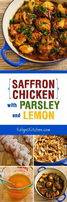 Saffron Chicken with Parsley and Lemon is my lighter version of this traditional middle eastern dish, and it's delicious! This tasty chicken is low-carb, gluten-free, and can be Paleo if you skip the butter. [found on KalynsKitchen.com]