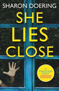 She Lies Close   Sharon Doering   9781789094190   NetGalley