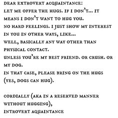 This needs to be on a card I can give to strangers who try to hug me. #introvert #infj