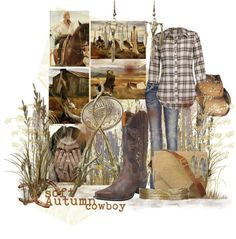 """Soft Autumn Cowboy"" by spicemarket on Polyvore"