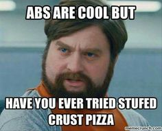 Abs? Pizza? Fitness? Foodness?
