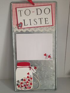 """DIY """"To do List""""out of an old sign. By EinfallsReich"""