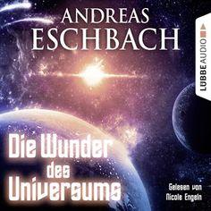 Die Wunder des Universums (Kurzgeschichte) von Andreas Eschbach im Microsoft Store entdecken