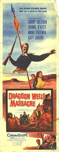 Dragoon Wells Massacre (1957) USA Allied Artists Western Barry Sullivan, Dennis O'Keefe, Jack Elam. 03/12/07