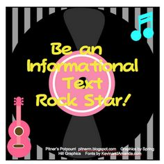 Be an Informational Text Rock Star! -- Freebie as seen on Third Grade Troop!  http://www.thirdgradetroop.com/