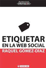 Etiquetar en la web social de Raquel Gómez, reseña en BiblogTecarios