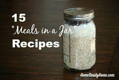 15 Meals in a Jar Recipes   Home Ready Home http://homereadyhome.com/15-meals-in-a-jar-recipes/?utm_content=bufferda690&utm_medium=social&utm_source=pinterest.com&utm_campaign=buffer