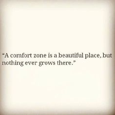 Sayings - A comfort zone is a beautiful place, but nothing e - Image Quote Words Quotes, Me Quotes, Motivational Quotes, Inspirational Quotes, Positive Quotes, Sport Quotes, Writing Quotes, Wisdom Quotes, The Words